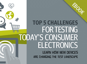 Cover - Top 5 Challenges for Testing Today's Consumer Electronics eBook