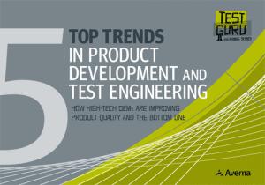 Top 5 Trends in Product Development & Test Engineering